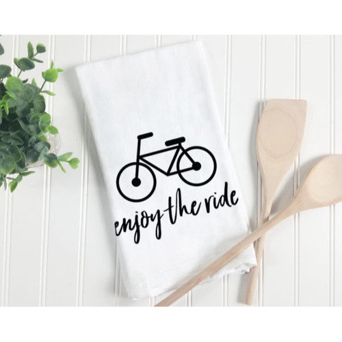 'Enjoy The Ride'~ Natural Flour Sack Tea Towel