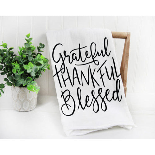 'Grateful Thankful Blessed' ~ Natural Flour Sack Tea Towel 30 x 30