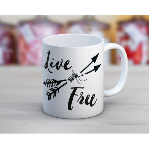 'Live Free' ~ Tea or Coffee Mug ~ 15oz Coffee / Tea Mug