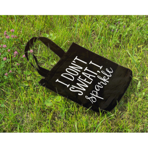'I Don't Sweat I Sparkle'~ Creative Large Canvas Tote