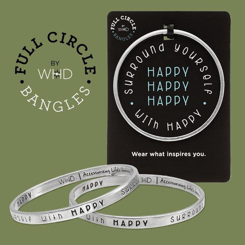 'Surround Yourself With Happy' ~ Handcrafted Full Circle Bangle