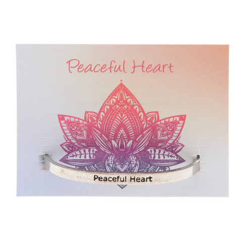 'Peaceful Heart' ~ Inspirational Quotable Cuff Bracelet