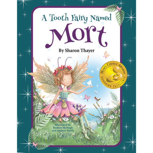A Tooth Fairy Named Mort ~ Creative Kids Book
