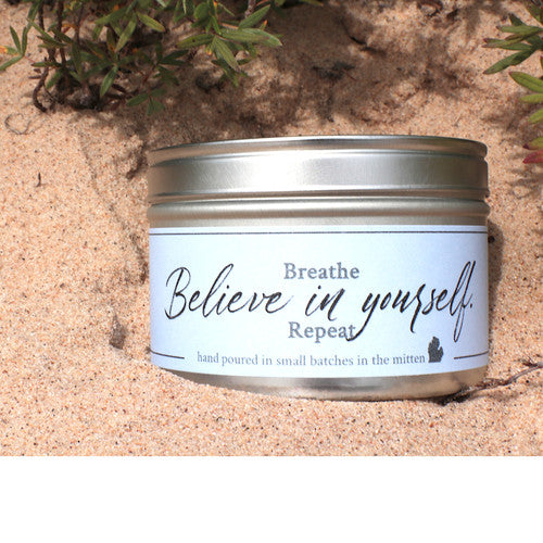 Soy & Beeswax Essential Oil Candle ~ Believe in Yourself'
