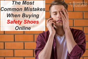 The Most Common Mistakes When Buying Safety Shoes Online