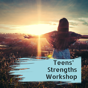 Teens' Strengths Workshop