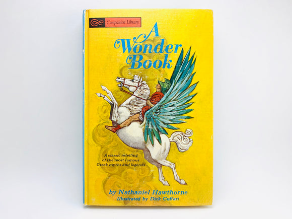 1967 A Wonder Book by Nathaniel Hawthorne- Greek Mythology