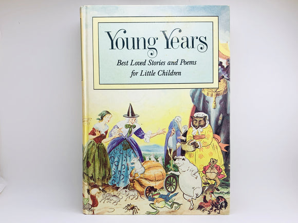 1960 Young Years, Best Loved Stories and Poems for Little Children