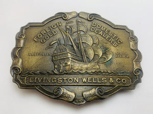 Vintage Livingston Wells & Co. Foreign Gold and Domestic Dealers Belt Buckle