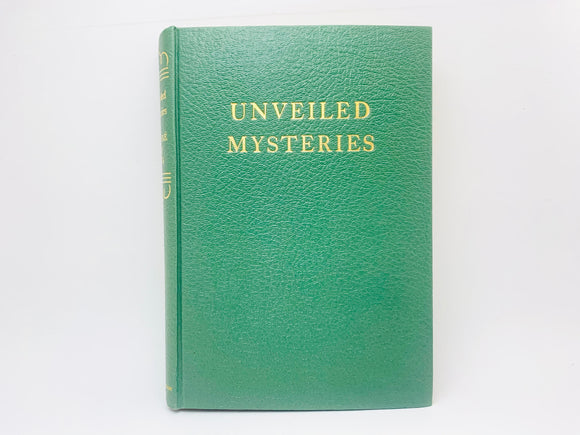 1939 Unveiled Mysteries by Godfre Ray King