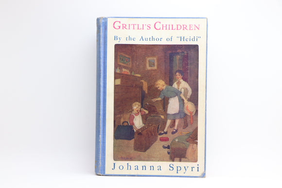 1924 Gritli's Children by Johanna Spyri