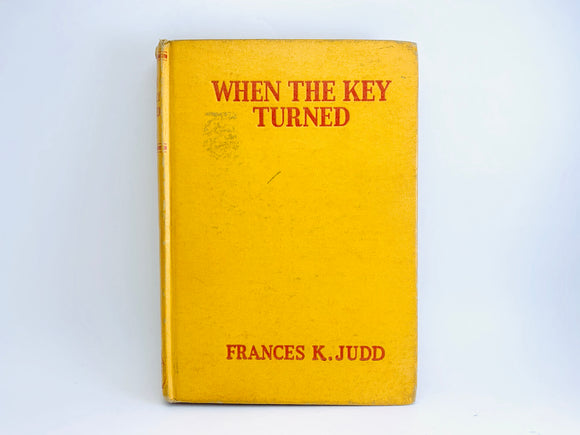 1939 When The Key Turned by Frances K. Judd