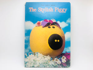 Rare 1970 The Fancy Book, The Stylish Piggy