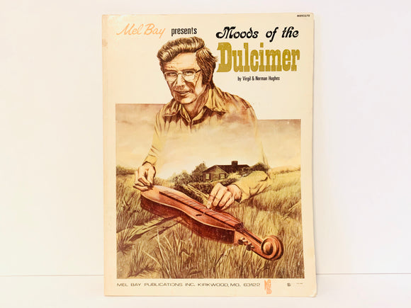 1975 Mel Bay Presents Moods Of The Dulcimer