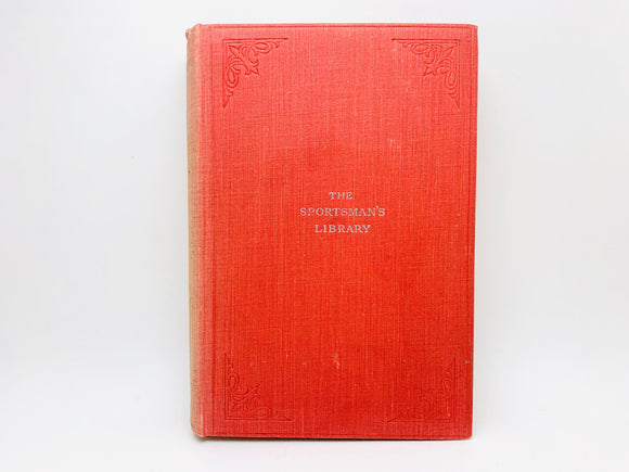 1935 The Sportsman's Library, Riding and Horsemanship by William Fawcett
