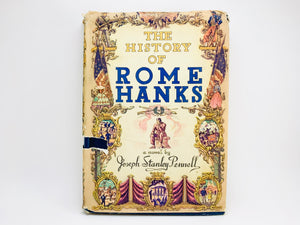 "1945 ""The History of Rome Hanks"" A Novel By Joseph Stanley Pennell"