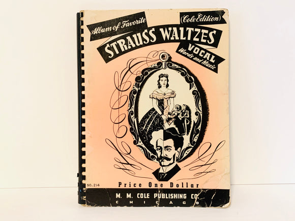 1941 Album of Favourite Strauss Waltzes Vocal Words and Music, Cole Edition, Piano