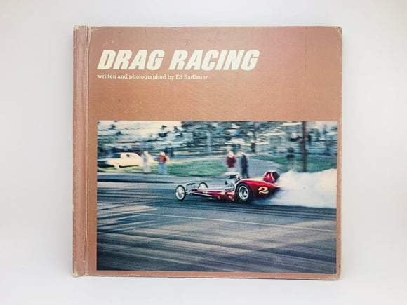 1968 Drag Racing by Ed Radlauer