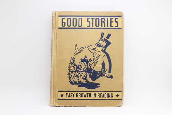 1947 Good Stories - Easy Growth in Reading