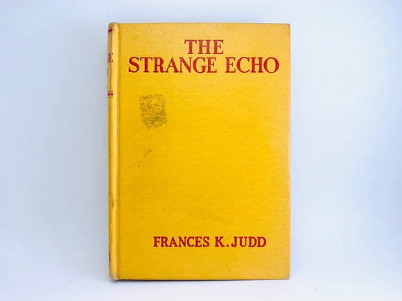 1934 The Strange Echo by Frances K. Judd