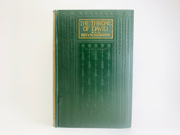 1911 The Throne of David by Rev. J. H. Ingraham