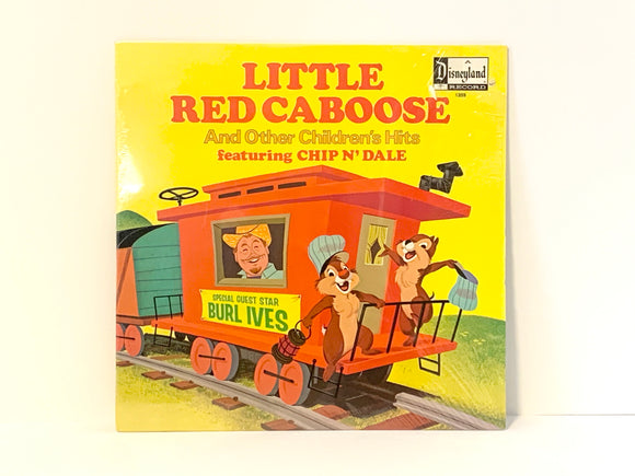 Chip N' Dale, Burl Ives, The Little Red Caboose And Other Children's Hits LP Record