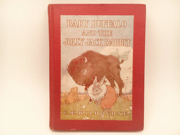 1944 Baby Buffalo and the Jolly Jack Rabbit by C. E. Kilbourne