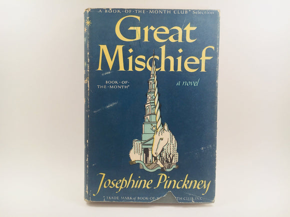 Great Mischief, a novel by Josephine Pinckney