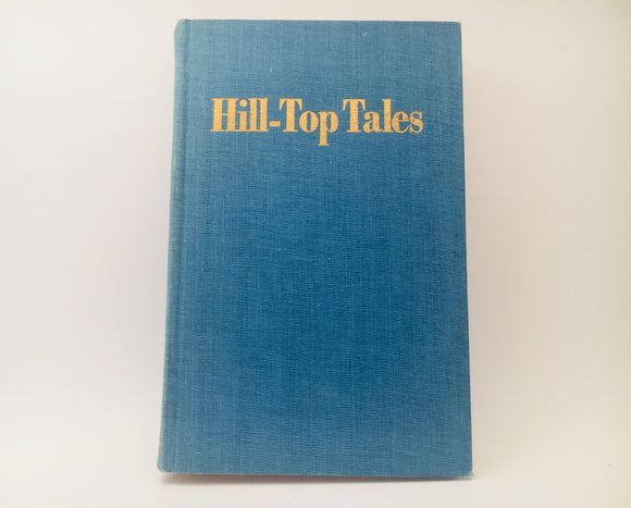 1948 Hill-Top Tales by Dan McCowan