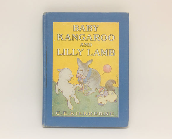 1944 Baby Kangaroo and Lilly Lamb book by C.E. Kilbourne