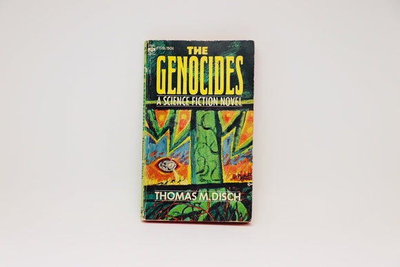 1965 The Genocides, A Science Fiction Novel