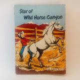 1965 Star Of Wild Horse Canyon by Clyde Robert Bulla, Scholastic