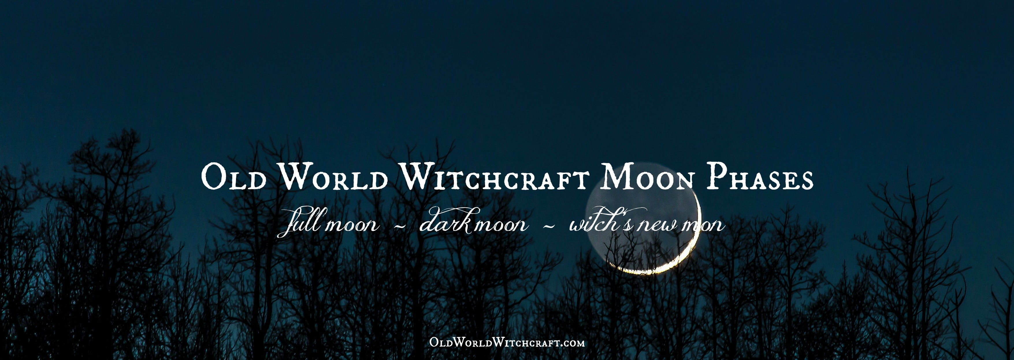 OId World Witchcraft moon phases