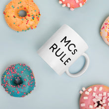 Load image into Gallery viewer, 'MCs Rule' Mug
