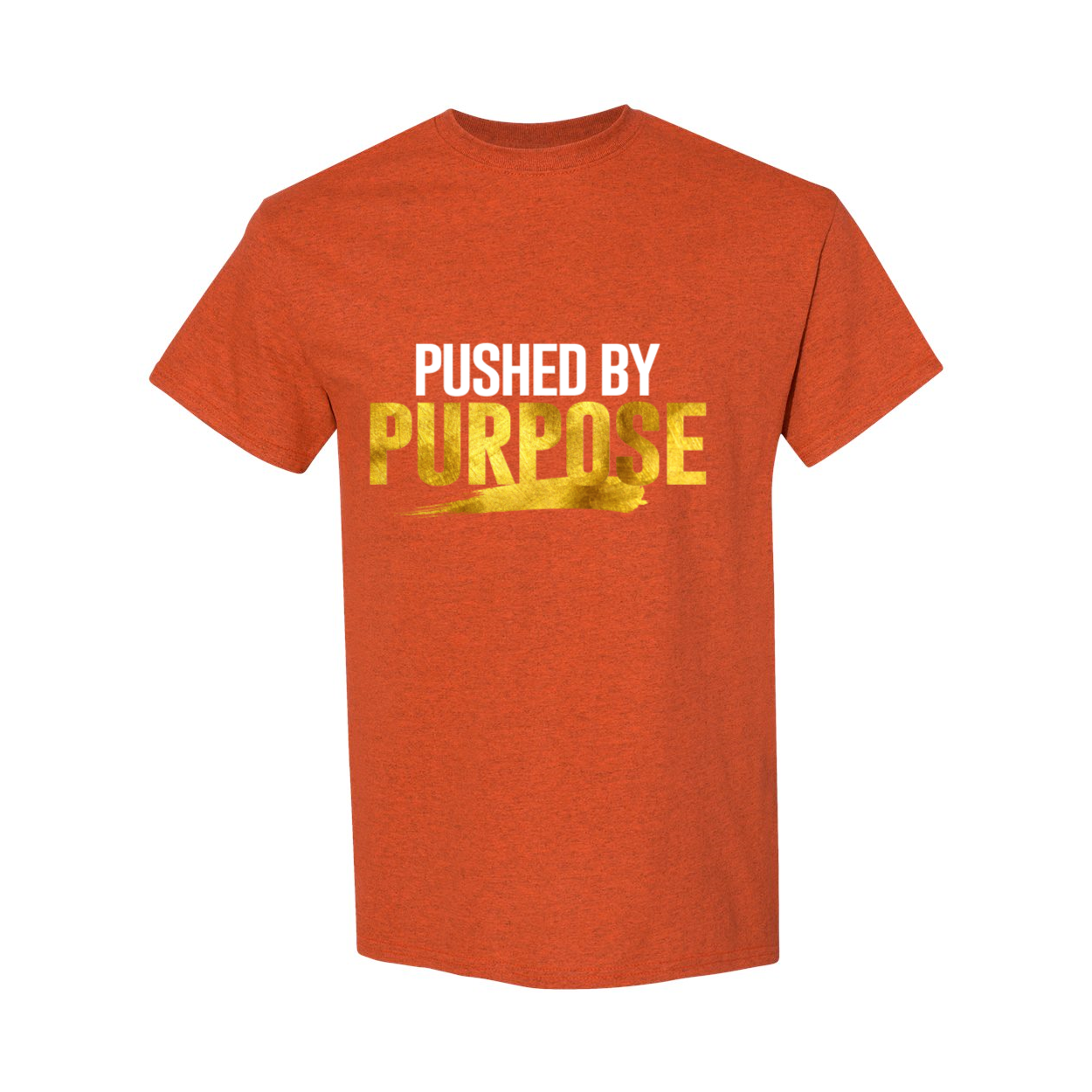 Pushed By Purpose T-Shirt