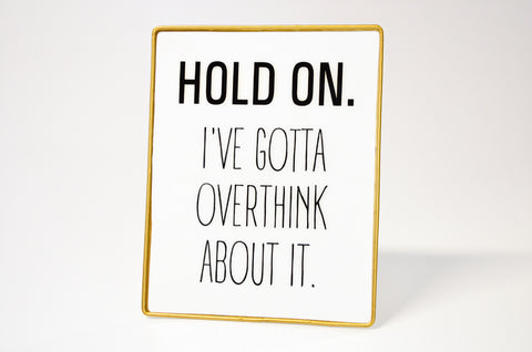 Sign - Hold On...