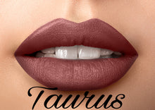 Load image into Gallery viewer, Taurus Liquid Matte Lipstick