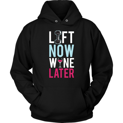 'Lifting - Lift Now Wine Later'' HOODIE