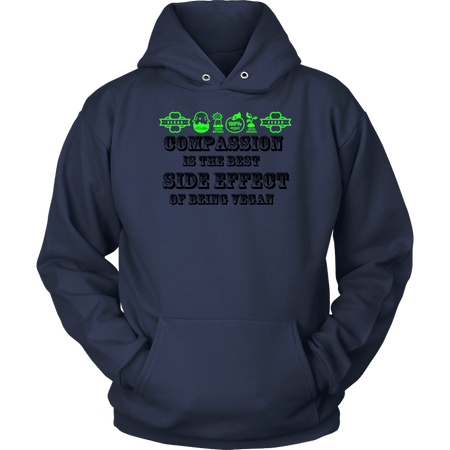 ''Compassion is the best side effect of Being Vegan'' HOODIE