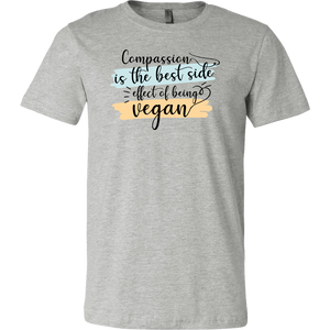 ''Compassion is the best side effect of being a vegan'' T SHIRTS