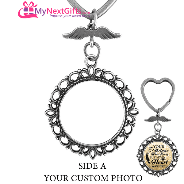 Your Wings Were Ready But My Heart Was Not - Two Sided Personalized Photo keychain
