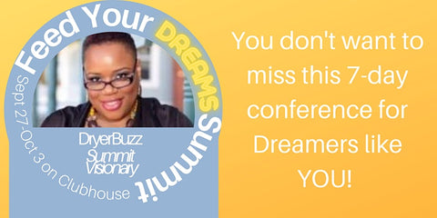 Feed Your Dreams Summit presented by DryerBuzz September 27th