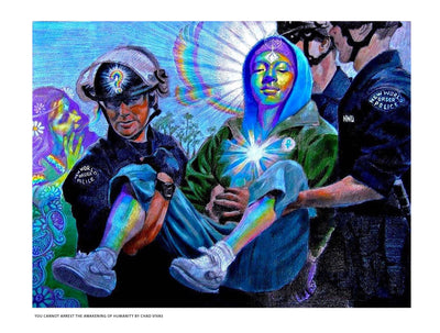 You Cannot Arrest The Awakening Of Humanity by Chad Vivas