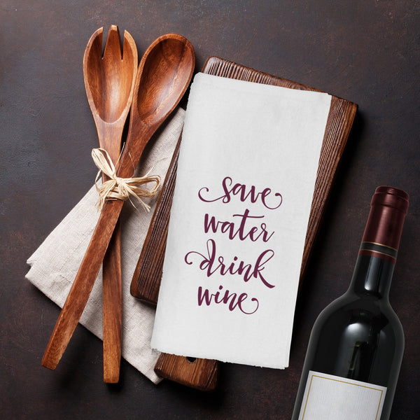 Flour Sack Tea Towels / Funny Saying Kitchen Towels/Kitchen towels/Funny Kitchen Towels/Save Water Drink Wine/Cook With Wine/