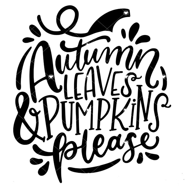 Autumn Leaves Pumpkin Please Ready To Press Sublimation Transfer
