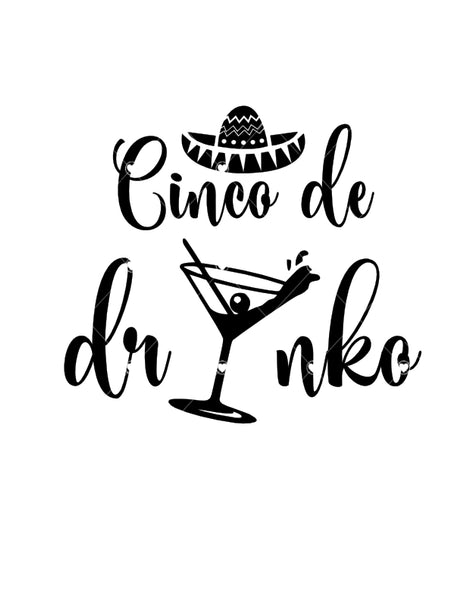Cinco De Drinko Ready To Press Sublimation Transfer