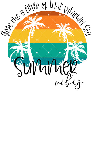 Give me a little Vitamin Sea Ready To Press Sublimation Transfer