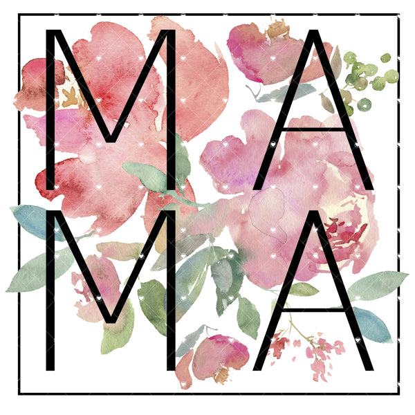 Mama Floral Ready To Press Sublimation Transfer