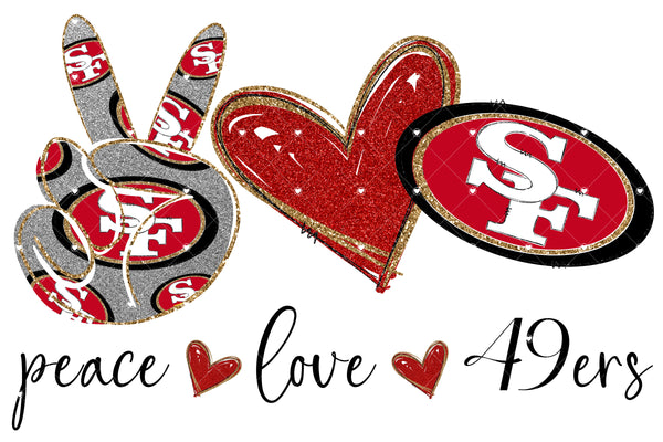 Peace Love 49ers Ready To Press Sublimation Transfer