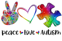 Peace Love Autism Colorful Ready To Press Sublimation Transfer